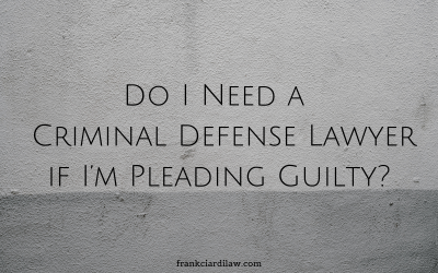 Do I Need a Rochester Criminal Defense Lawyer if I'm Pleading Guilty?
